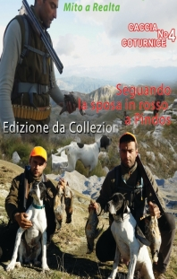 CACCIA COTURNICE No 4